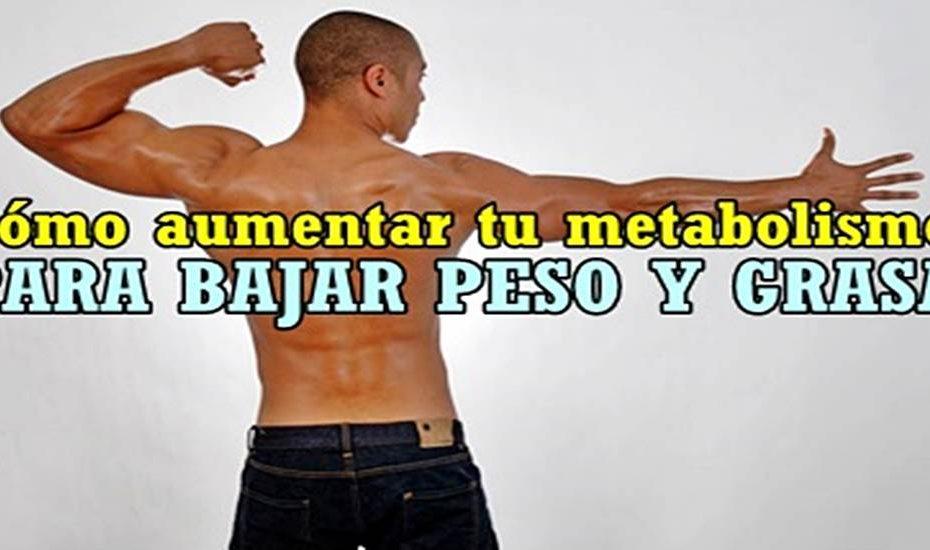 Aumentar metabolismo y bajar de peso